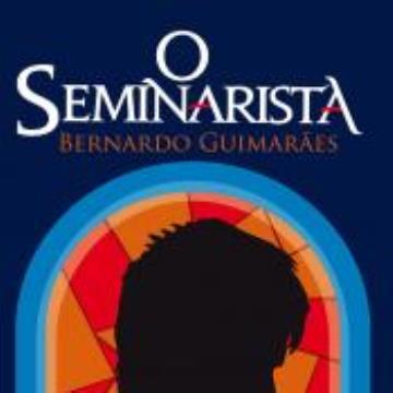 O Seminarista, de Bernardo Guimarães