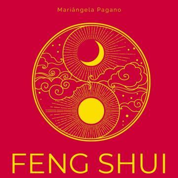 Feng Shui: 50 práticas para equilíbrio energético