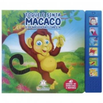 Toque e sinta: Macaco e os amigos da floresta
