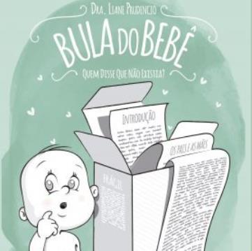 Bula do Bebê: quem disse que não existia