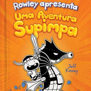 Rowley Apresenta: Uma Aventura Supimpa