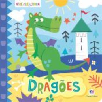 Dragões (Coleção: Vire e Descubra)