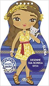 Vergara e Riba - Desenhe a sua boneca grega