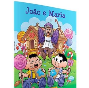 João e Maria (Coleção: Algodão Doce Turma da Mônica)