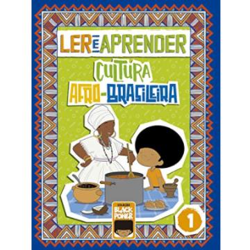Ler e Aprender – Volume 1 - 8 a 11 anos (Coleção Black Power 1)