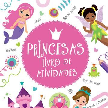 Princesas: livro de atividades