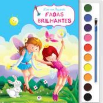 Fadas brilhantes (Coleção: Livro com aquarela)