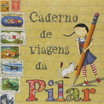 Cadernos de Viagens da Pilar