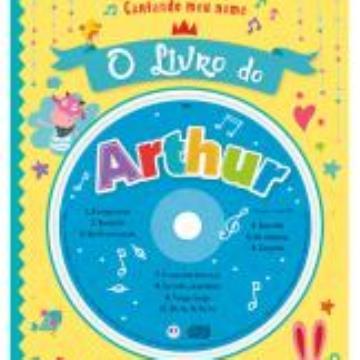 Cantando meu nome: O Livro de Arthur