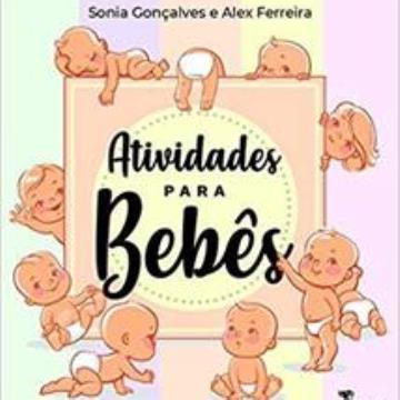 Atividades para bebês: Do nascimento a um ano de vida