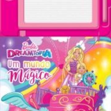 Barbie - Dreamtopia, Um  mundo mágico (Com Lousa magnética)