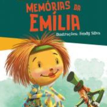Memórias a Emília (Coleção: A turma do Sítio do Picapau Amarelo)
