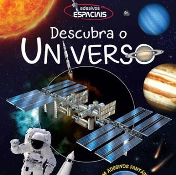 Descubra o Universo (Coleção: Adesivos Espaciais)