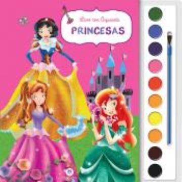 Princesas (Coleção: Livro com Aquarela)