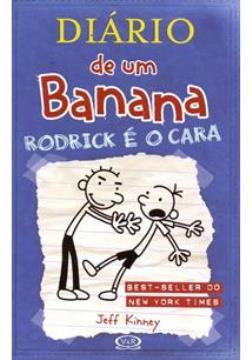 Diário de um Banana Vol 2 - Rodrick é o cara