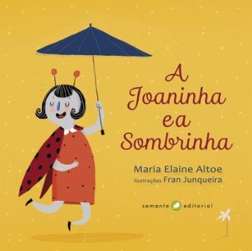 A Joaninha e a Sombrinha