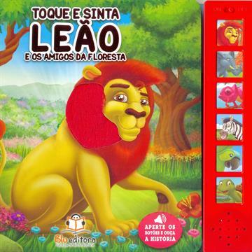Leão e os amigos da floresta (Coleção:Toque e Sinta Sonoro)
