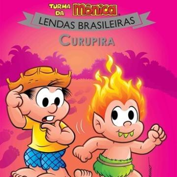 Curupira: Turma da Mônica (Coleção: Lendas Brasileiras)