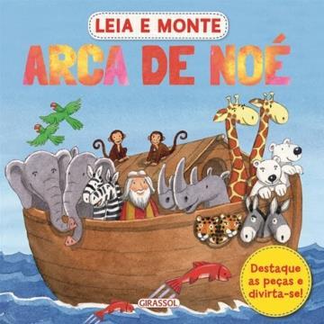 Arca de Noé (Coleção: Leia e Monte)