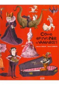 Vergara e Riba -  Como apavorar vampiros?