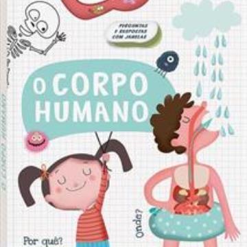 O corpo humano (Perguntas e respostas com janelas)