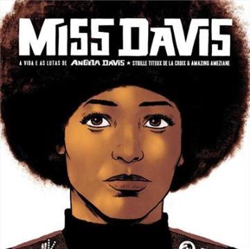 Miss Davis: a vida e as lutas de Angela Davis