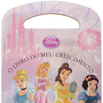Disney Princesas: O livro do meu crescimento