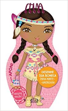 Vergara e Riba- Desenhe sua boneca india  norte - americana