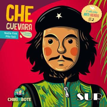Che Guevara para meninas e meninos (Coleção Antiprincesas e Anti-Heróis)