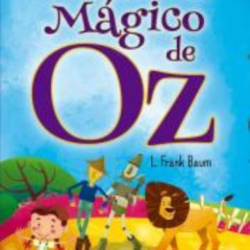 O Maravilhoso Mágico de Oz, de L. Frank Baum
