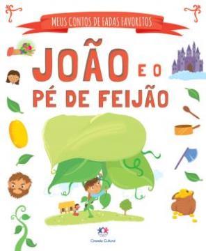 João e o Pé de Feijão (Coleção: Meus contos de fadas favoritos)