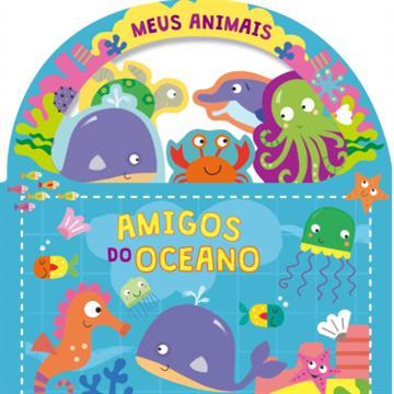 Amigos do Oceano (Coleção Meus Animais)