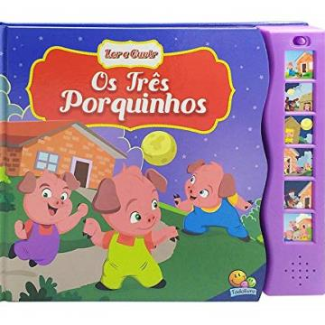 Os Três Porquinhos (Coleção: Ler e ouvir)