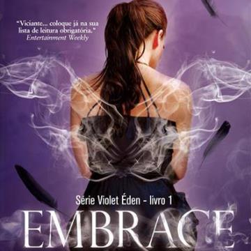 Série Violet Éden 1: Embrace (Abraçar)