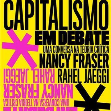 Capitalismo em Debate - Uma Conversa na Teoria Crítica