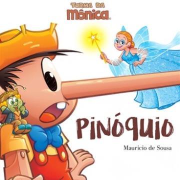 Turma da Mônica: Pinóquio (Coleção: Grandes clássicos)
