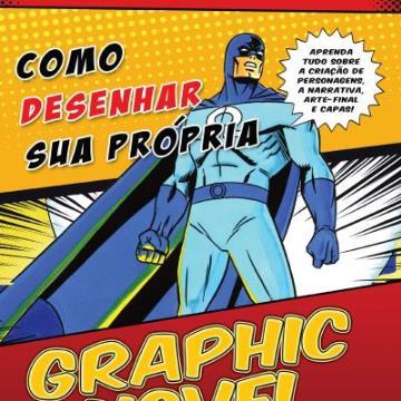 Como desenhar sua própria graphic novel