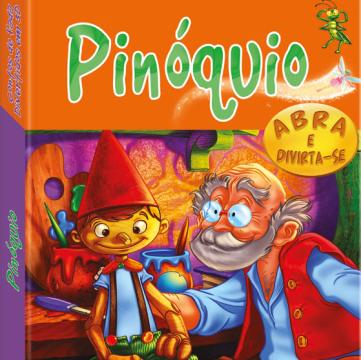 Pinóquio:  (Coleção Contos de fada divertidos em 3D pop up)
