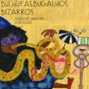 Bulhufas, bugalhos bizarros