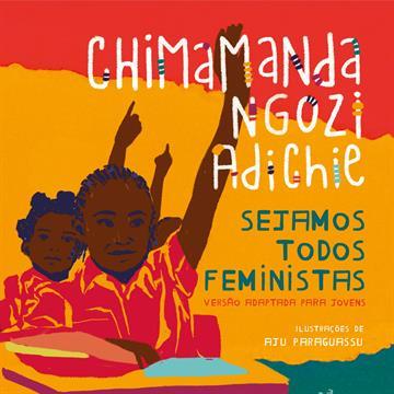 Companhia das Letrinhas - Sejamos todos feministas (edição de luxo ilustrada)