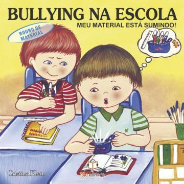 Bullying na Escola: Meu material está sumindo!