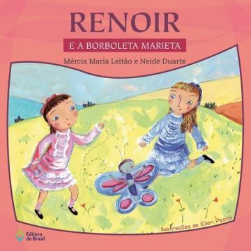 Renoir e a Borboleta Marieta