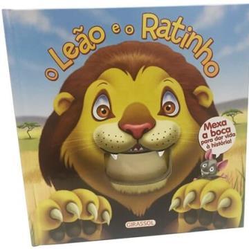 O leão e o Ratinho (Coleção: Mexe a boca)