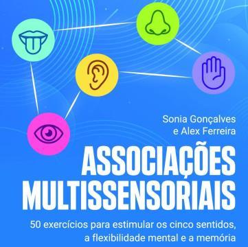 Matrix - Associações multissensoriais: 50 exercícios para estimular os cinco sentidos, a flexibilidade mental e a memória