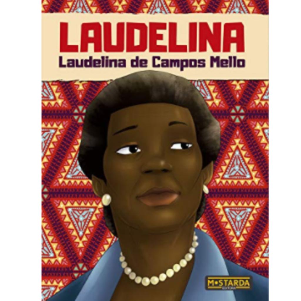 Laudelina de Campos Mello (Coleção Black Power 2)