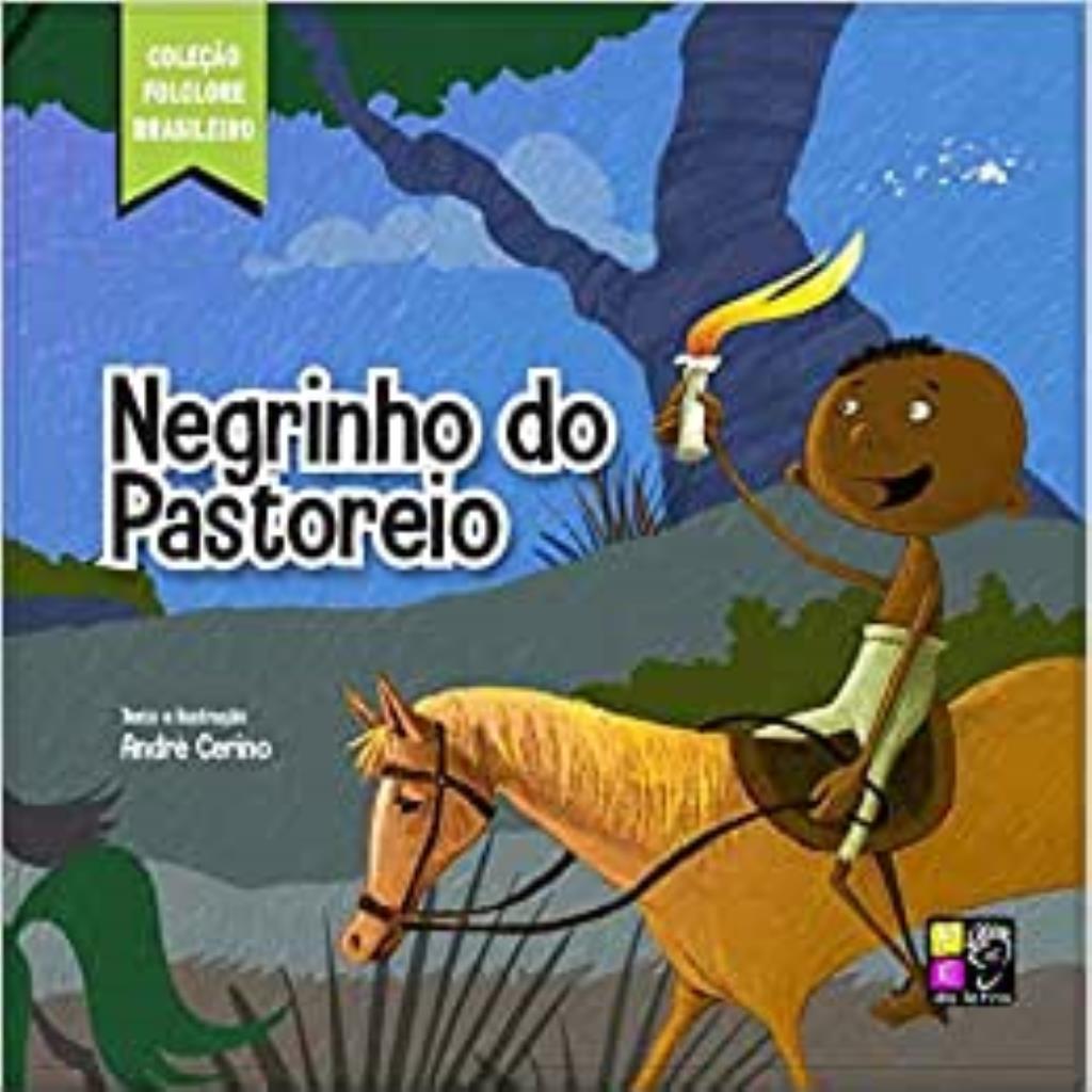 Coleção Folclore Brasileiro: Negrinho do Pastoreio