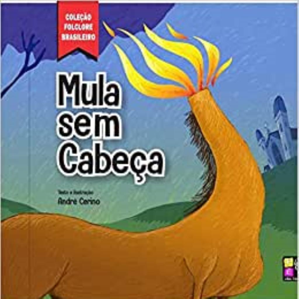Coleção Folclore Brasileiro: Mula sem cabeça