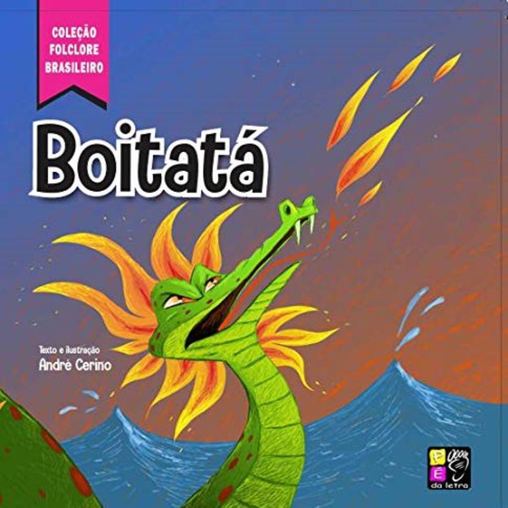Coleção Folclore Brasileiro: Boitatá