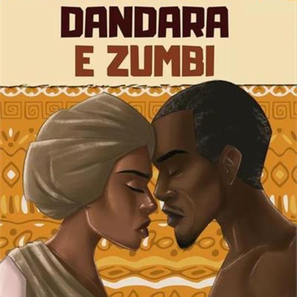 Dandara e Zumbi (Coleção Black Power 2)