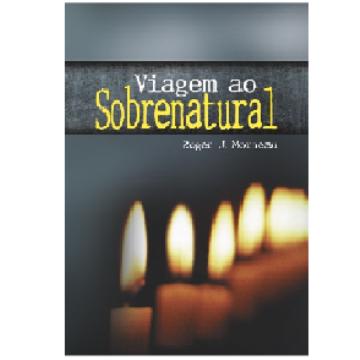 VIAGEM AO SOBRENATURAL